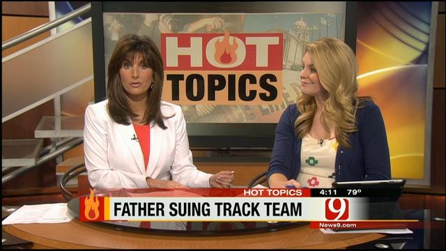 Hot Topics: Father Suing Son's Track Team