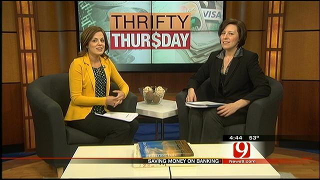 Thrifty Thursday: Saving Money On Banking