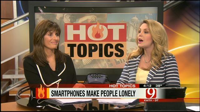 Hot Topics: Smartphones Make People Lonely
