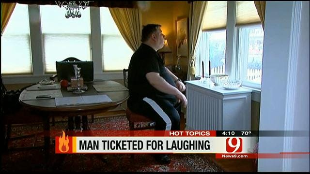 Hot Topics: Man Ticketed For Laughing