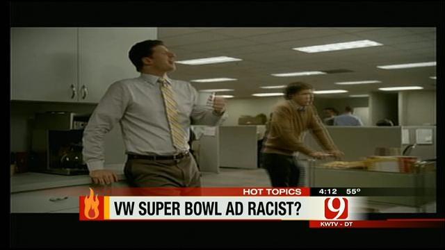 Hot Topics: VW Super Bowl Ad Racist?