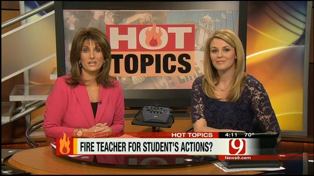 Hot Topics: Fire Teacher For Students' Actions?