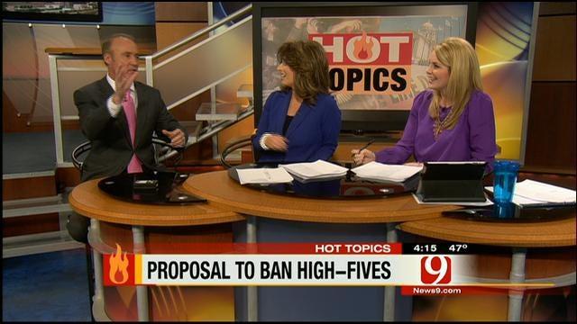 Hot Topics: Proposal To Ban High Fives