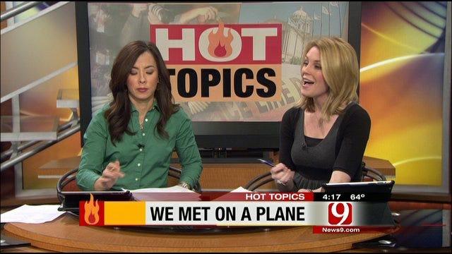 Hot Topics: We Met On A Plane