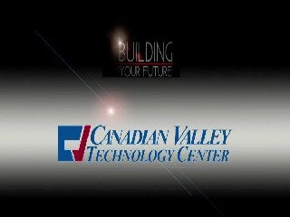 Building Your Future: Canadian Valley