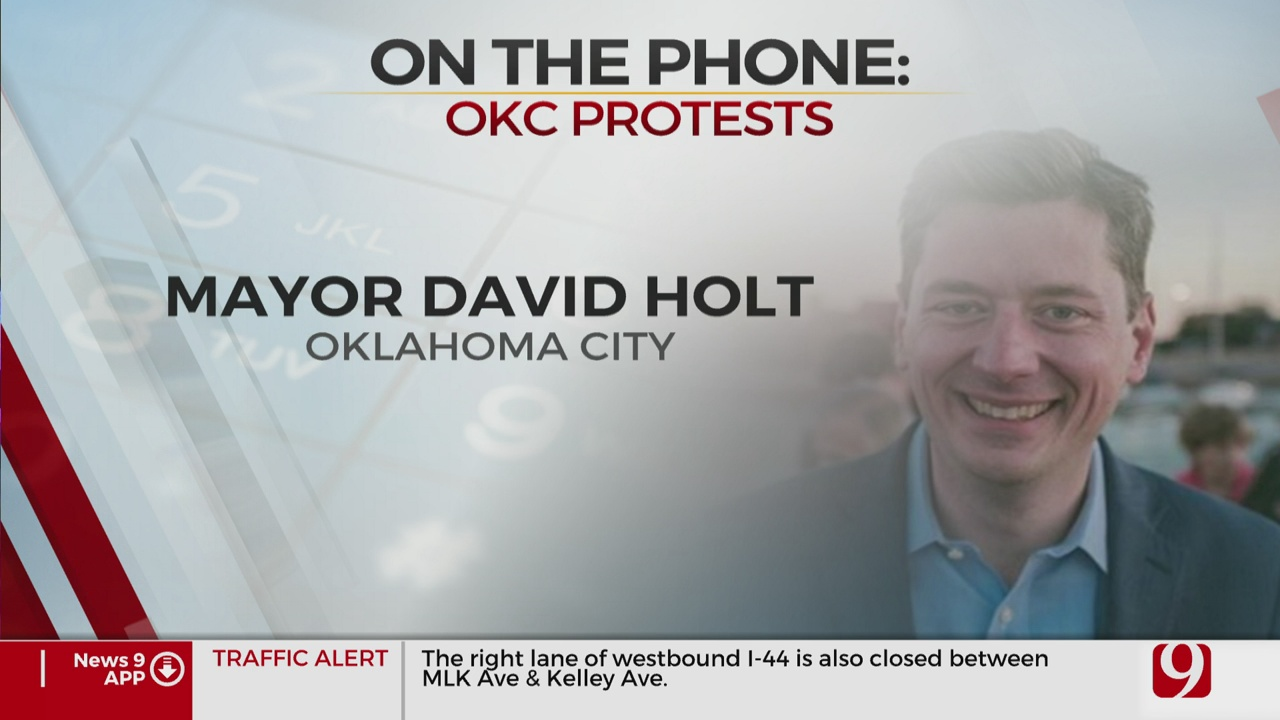 Watch: OKC Mayor Holt On City Leader's Response To Recent Protests