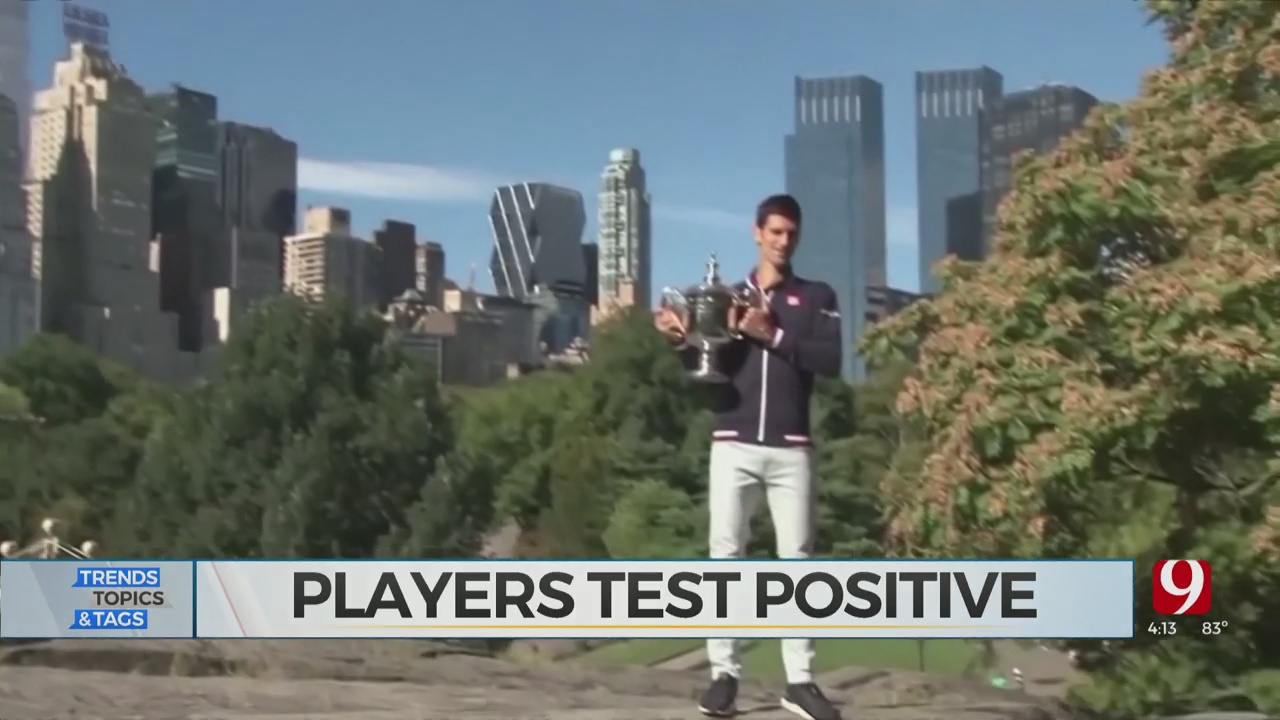 Trends, Topics & Tags: Tennis Players Test Positive For COVID-19
