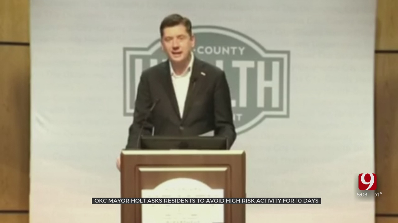 Mayor Holt Asks OKC Residents To Avoid High-Risk Activities For 10 Days