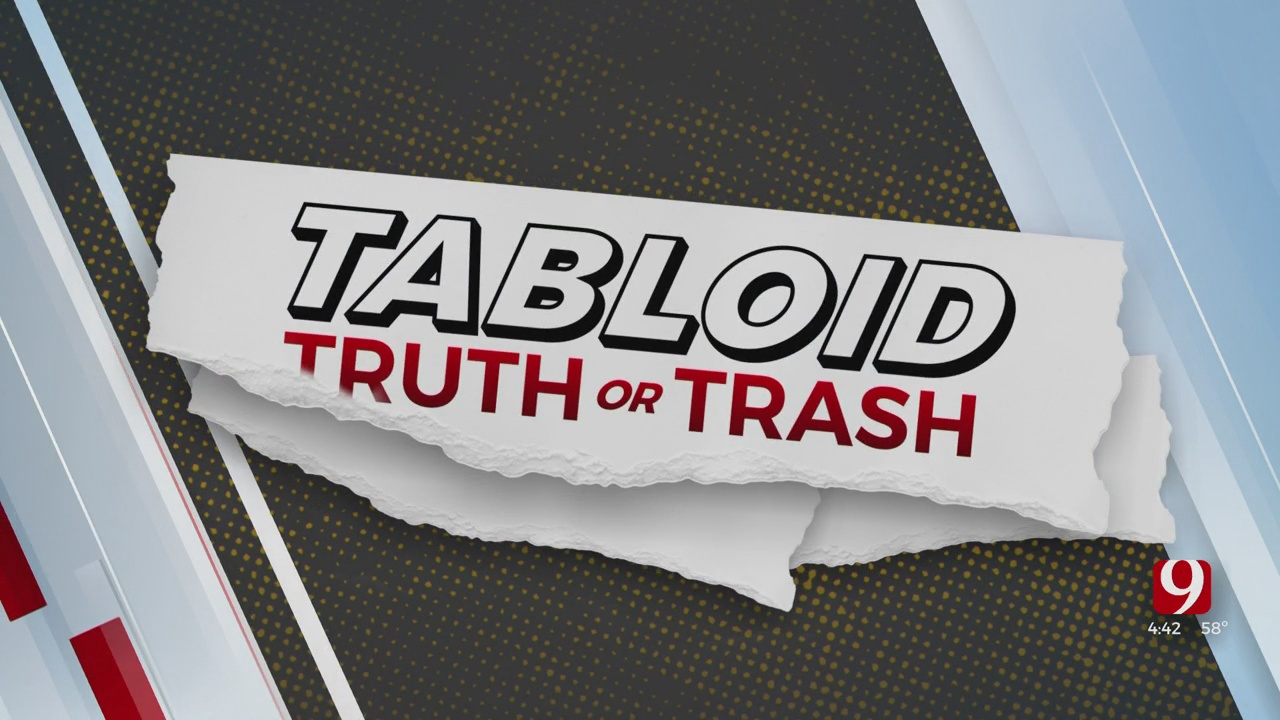 Tabloid Truth Or Trash For May 11, 2021