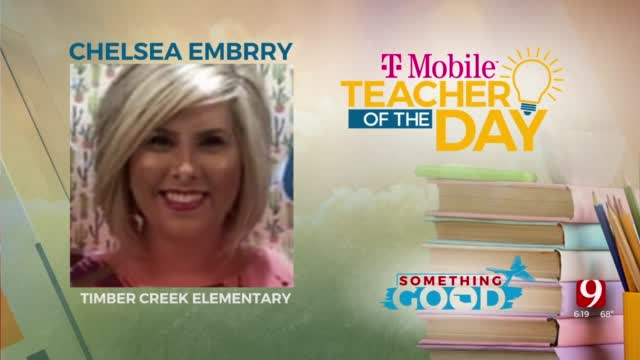 Today's T-Mobile Teacher of the Day is Chelsea Embrry Chelsea teaches fourth grade at Timber Creek elementary in Moore.