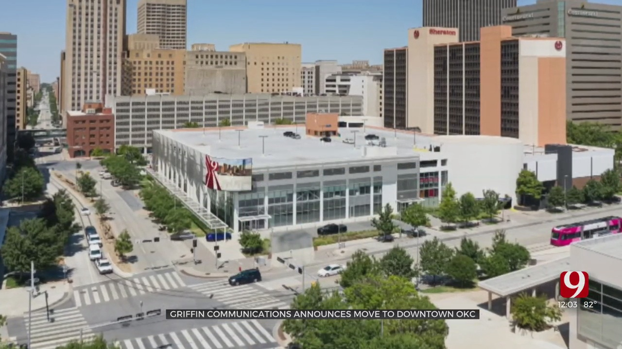 News 9, Griffin Communications Moving To Downtown Oklahoma City