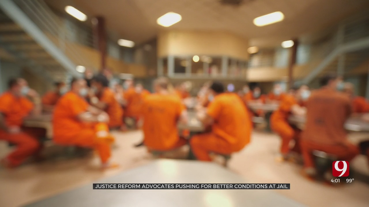 Justice Reform Advocates Pushing For Better Conditions At Oklahoma County Jail