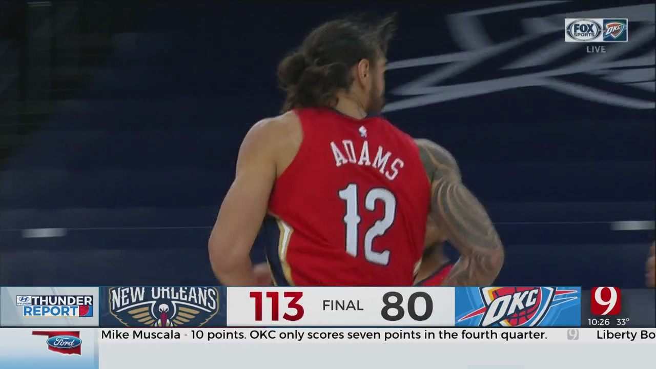 Thunder Disappear In Fourth Quarter, Lose To Pelicans In Steven Adams' Return