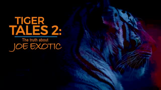 Tiger Tales 2: The Truth About Joe Exotic